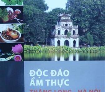 Độc đáo ẩm thực Thăng Long – Hà Nội